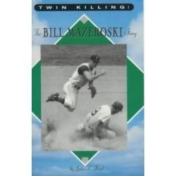 Twin killing: The Bill Mazeroski story